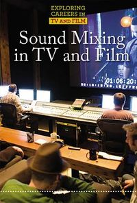 Sound Mixing in TV and Film