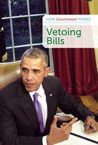 Vetoing Bills