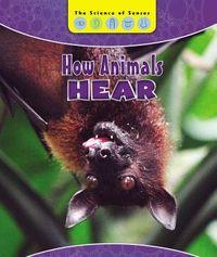 How Animals Hear