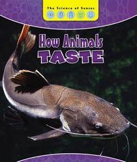 How Animals Taste