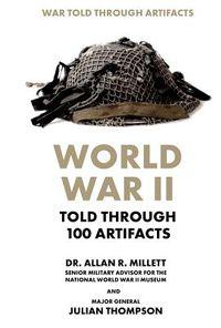 World War II Told Through 100 Artifacts