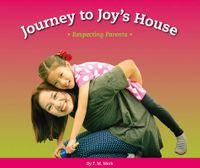 Journey to Joys' House
