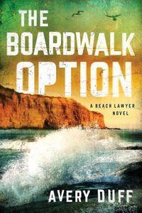 The Boardwalk Option