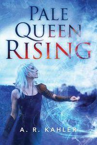 Pale Queen Rising
