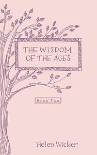 The Wisdom of the Ages