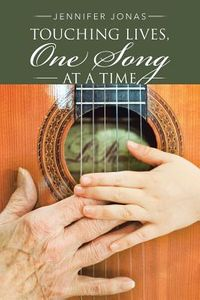 Touching Lives, One Song at a Time