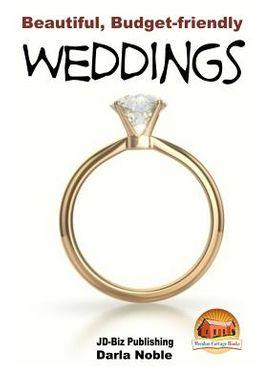 Beautiful, Budget-friendly Weddings