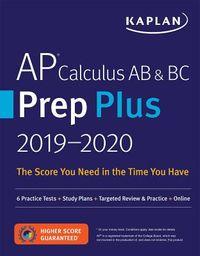 Kaplan AP Calculus AB & BC Prep Plus 2019-2020