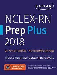 Kaplan NCLEX-RN Prep Plus 2018