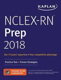 Kaplan NCLEX-RN Prep 2018