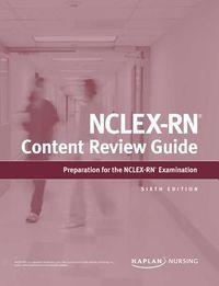 Kaplan NCLEX-RN Content Review Guide