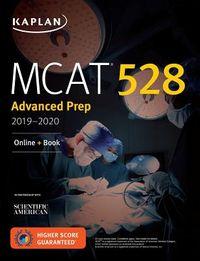 Kaplan MCAT 528 Advanced Prep 2019-2020