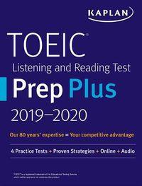 Kaplan Toeic Listening and Reading Test Prep Plus 2019-2020