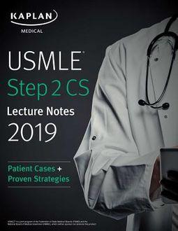 Kaplan Medical USMLE Step 2 CS Lecture Notes 2019