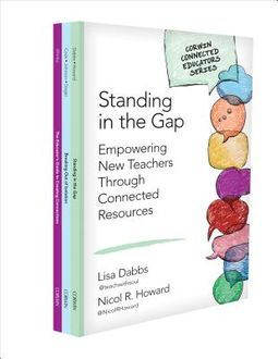The Educator's Guide to Creating Connections / Standing in the Gap / Breaking Out of Isolation