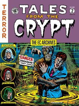The EC Archives Tales from the Crypt 2