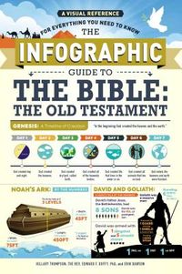 The Infographic Guide to the Bible, the Old Testament