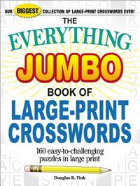 The Everything Jumbo Book of Large-print Crosswords