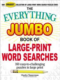 The Everything Jumbo Book of Large-Print Word Searches