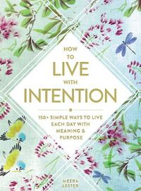 How to Live With Intention