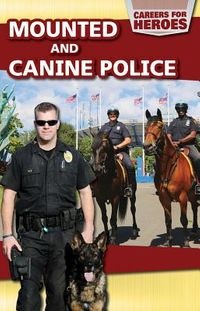 Mounted and Canine Police