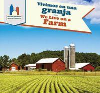 Vivimos en una granja / We Live on a Farm