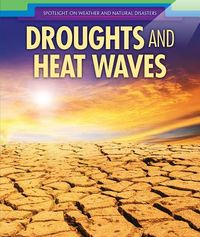 Droughts and Heat Waves