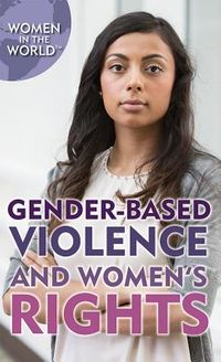 Gender-Based Violence and Women's Rights