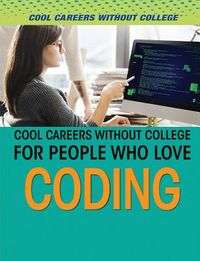 Cool Careers Without College for People Who Love Coding