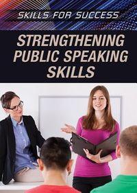 Strengthening Public Speaking Skills