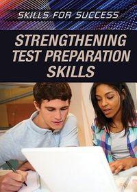 Strengthening Test Preparation Skills
