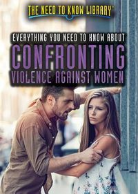 Everything You Need to Know About Confronting Violence Against Women
