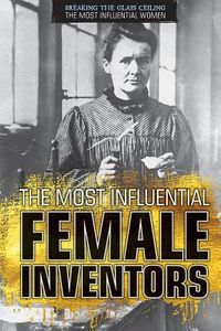 The Most Influential Female Inventors