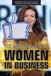 The Most Influential Women in Business