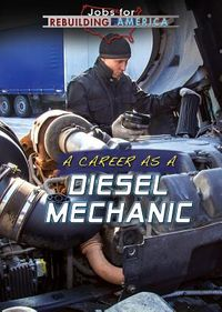 A Career As a Diesel Mechanic