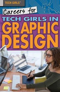 Careers for Tech Girls in Graphic Design