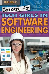 Careers for Tech Girls in Software Engineering