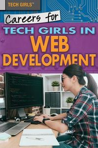 Careers for Tech Girls in Web Development