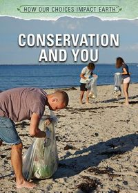 Conservation and You