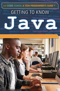 Getting to Know Java