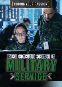 Using Computer Science in Military Service