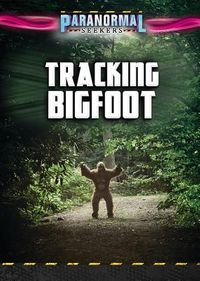 Tracking Bigfoot
