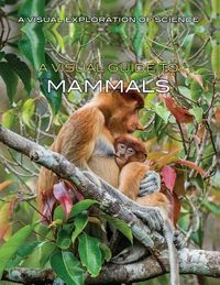 A Visual Guide to Mammals
