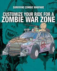 Customize Your Ride for a Zombie War Zone