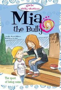 Mia the Bully