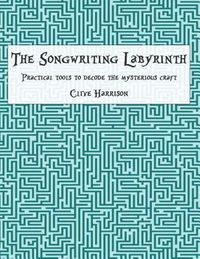 The Songwriting Labyrinth