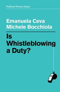 Is Whistleblowing a Duty?
