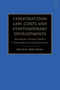 Construction Law, Costs and Contemporary Developments