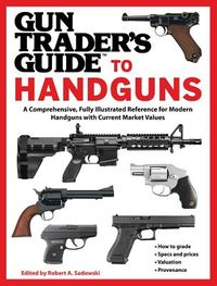 Gun Trader's Guide to Handguns