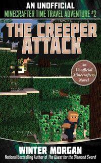 The Creeper Attack